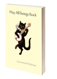 May All Beings Rock - Poetry about life, death, Buddhism. Shambhala Poem